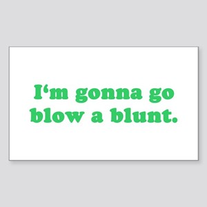 Blow a Blunt Rectangle Sticker