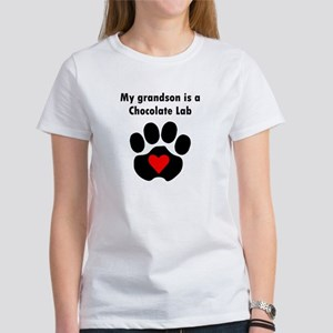 My Grandson Is A Chocolate Lab Women's T-Shirt