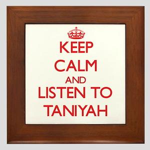 Keep Calm and listen to Taniyah Framed Tile