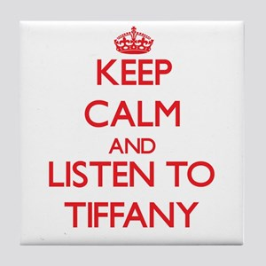 Keep Calm and listen to Tiffany Tile Coaster