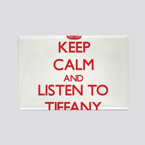 Keep Calm and listen to Tiffany Magnets
