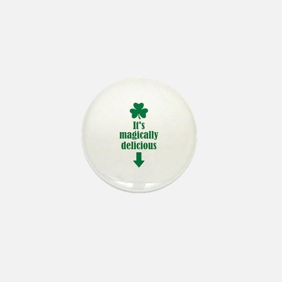 It's magically delicious shamrock Mini Button