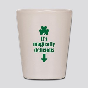 It's magically delicious shamrock Shot Glass