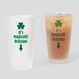 It's magically delicious shamrock Drinking Glass