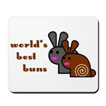 World's Best Buns Mousepad