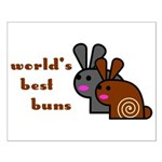 World's Best Buns Small Poster