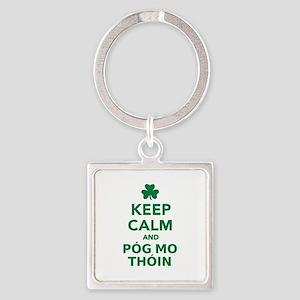 Keep calm and póg mo thóin Square Keychain