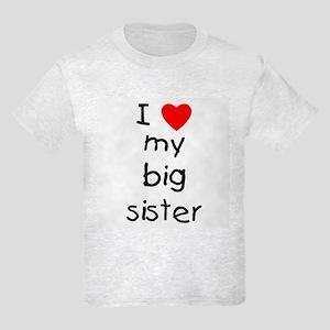 I love my big sister Kids Light T-Shirt