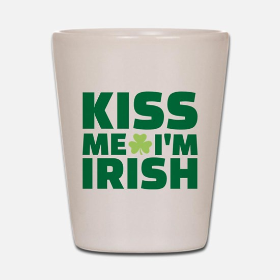 Kiss me I'm Irish shamrock Shot Glass