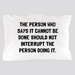Doing It Pillow Case