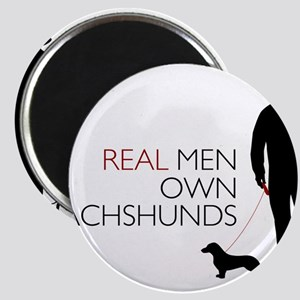 Real Men Own Dachshunds Magnets