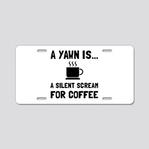 Yawn Coffee Aluminum License Plate