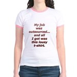 All I got was this lousy t-sh Jr. Ringer T-Shirt