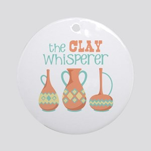 The Clay Whisperer Ornament (Round)