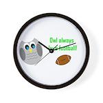 Owl always love football! Wall Clock