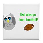Owl always love football! Tile Coaster