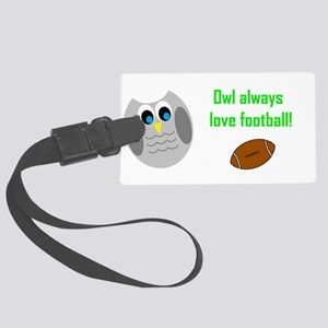Owl always love football! Luggage Tag