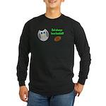 Owl always love football! Long Sleeve T-Shirt