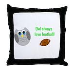 Owl always love football! Throw Pillow