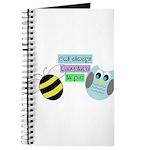 Owl always bee-lieve in you Journal