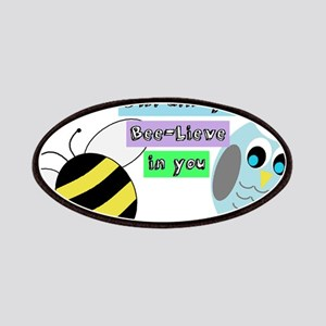 Owl always bee-lieve in you Patches