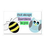 Owl always bee-lieve in you Rectangle Car Magnet