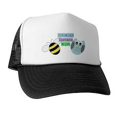 Owl always bee-lieve in you Trucker Hat