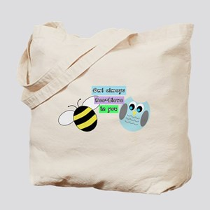Owl always bee-lieve in you Tote Bag