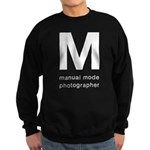 Manual Mode Photographer Sweatshirt