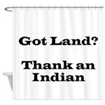 Got Land? Thank and Indian Shower Curtain