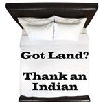 Got Land? Thank and Indian King Duvet