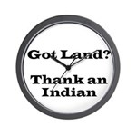 Got Land? Thank and Indian Wall Clock
