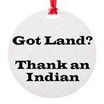 Got Land? Thank and Indian Ornament