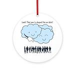 Cloud Mocks Human Shapes Funny Cartoon Ornament (R