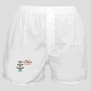This IS Our WEDDING CAKE! Boxer Shorts
