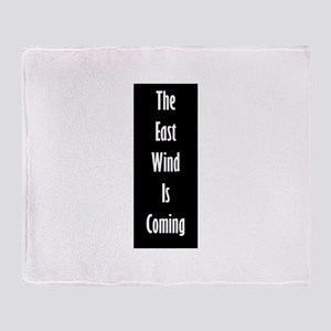 The East Wind is Coming Throw Blanket
