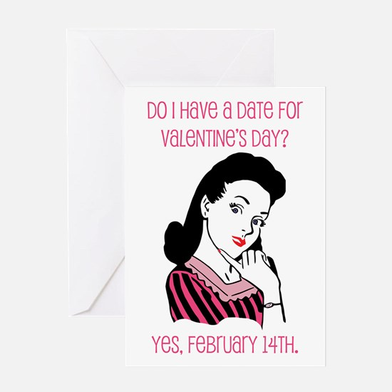 Do I Have a Date Greeting Card