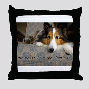 Home is where the Sheltie is Throw Pillow