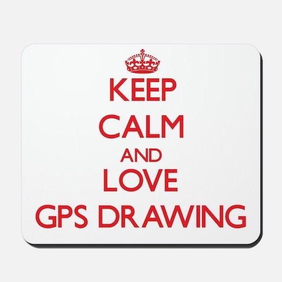 Keep calm and love Gps Drawing Mousepad