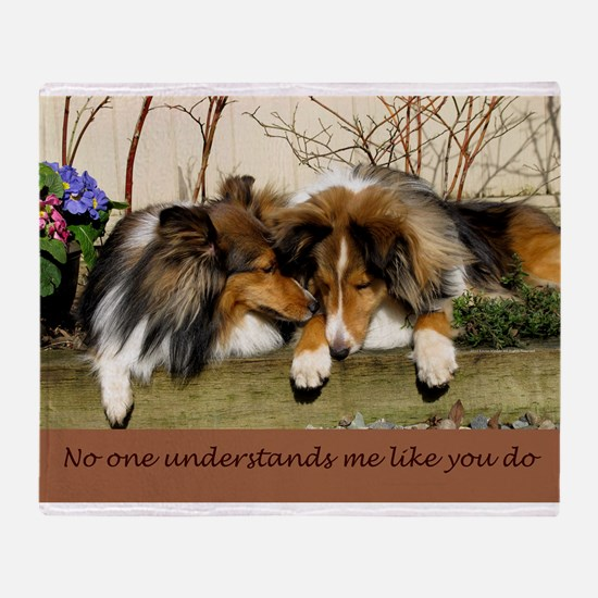 No one understands me like you do Throw Blanket