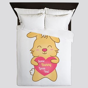 Some bunny loves you, cute humor Queen Duvet