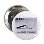 Slash There Button (100 pack)