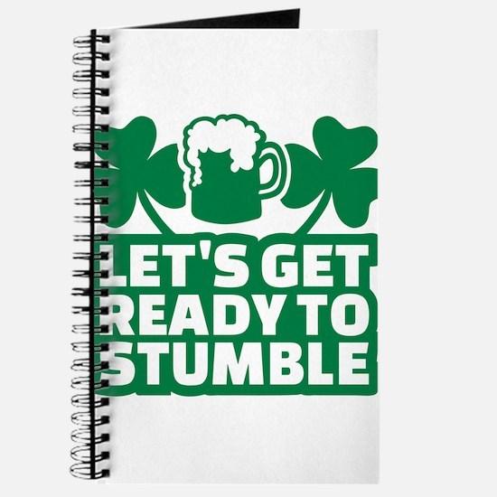 Let's get ready to stumble beer shamrocks Journal