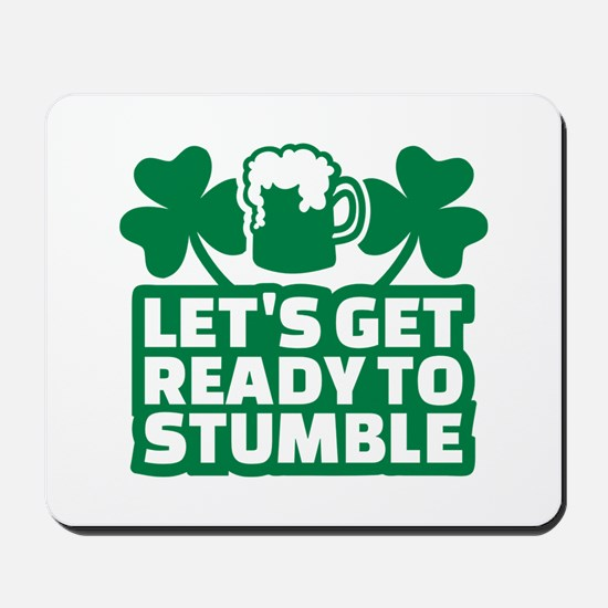 Let's get ready to stumble beer shamrock Mousepad