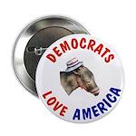 Democrats Love America Pinback Button