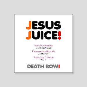 """Jesus Juice! Square Sticker 3"""" X 3"""""""