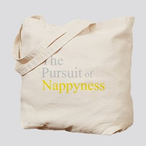 The Pursuit of Nappyness Tote Bag