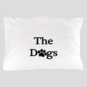 The Dogs Side Pillow Case
