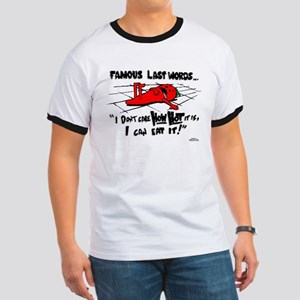 Famous Last Words Ringer T