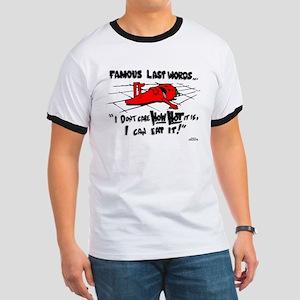 Famous Last Words Ringer T
